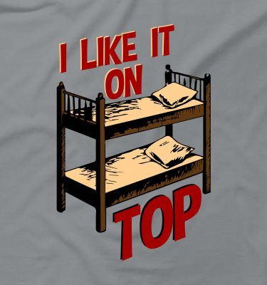 I Like It On Top Funny Rude Offensive Humour