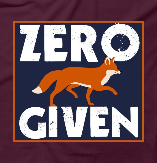 Zero Fox Given Funny Cool Rude Offensive