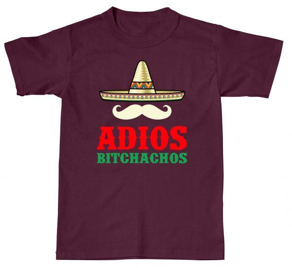 Adios Bitchachos Funny Mexican Mexico Humour Rude