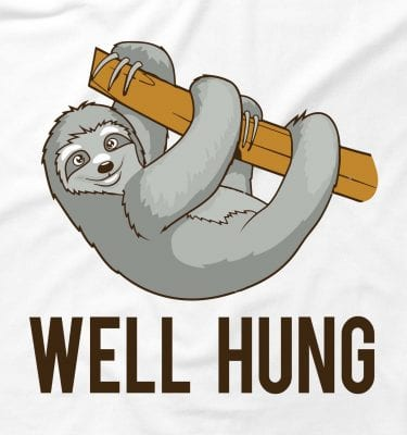 Well Hung Rude Sloth Funny Rude Offensive Animal