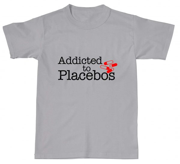 Addicted To Placebos Funny Humour Offensive Pills