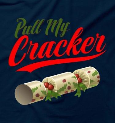 Pull My Cracker Funny Christmas Rude