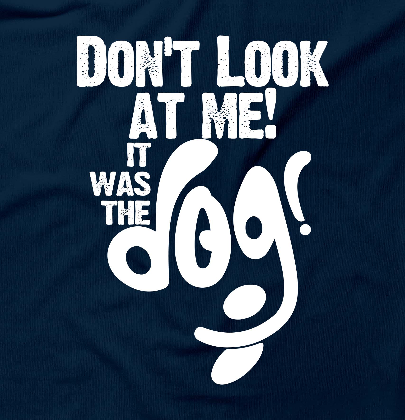 It Was The Dog Funny Rude Fart Poo