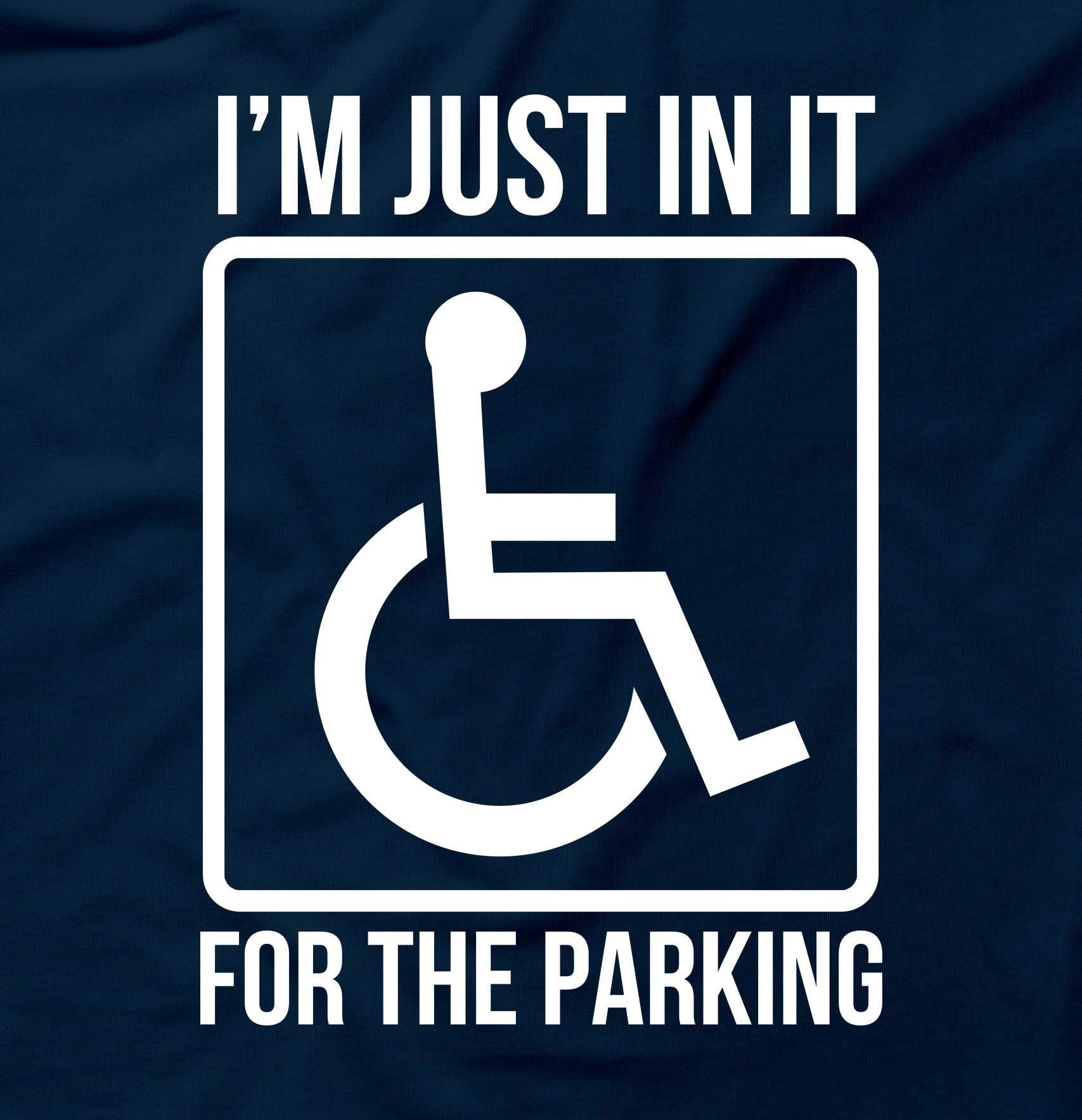 In It For The Parking Handicap  Funny