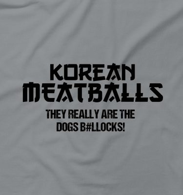 Korean Meatballs Are The Dogs Bollocks