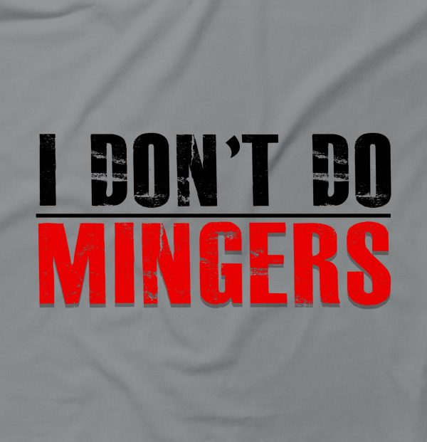 I Don't Do Mingers Funny Rude Hipster Offensive